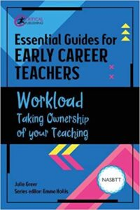 Workload - Taking ownership of your teaching