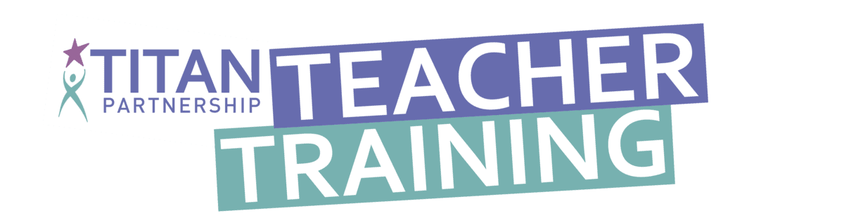 Titan Teacher Training