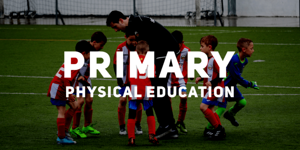 Primary Physical Edication